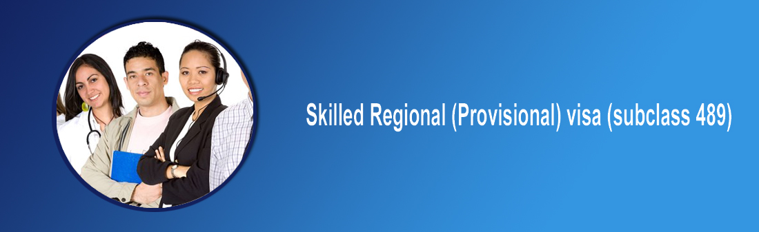 Skilled Regional (Provisional) visa (subclass 489) - visa direction