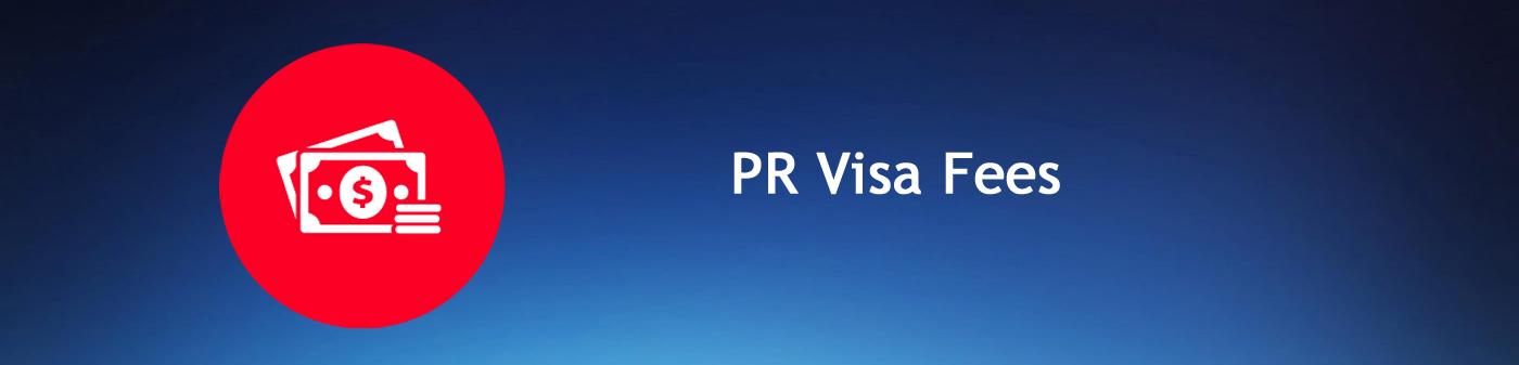 PR Visa Fees